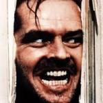 """""""Heeeeere's Johnny!!!"""""""