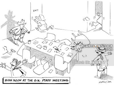 High Noon at the O.K. Staff Meeting